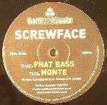 SCREWFACE - Phat Bass / Monte - Maxi 45T