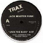 Jack Master Funk - Jack The Bass / Love Can't Turn Around  (reissue) - Trax Records - Chicago House