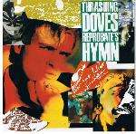 THRASHING DOVES, THE - Reprobate's Hymn - 7inch (SP)