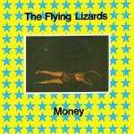 FLYING LIZARDS, THE - Money - 45T (SP 2 titres)