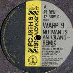 Warp 9 - No Man Is An Island - 4th & Broadway - Electro