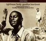 LIGHTHOUSE FAMILY - Goodbye Heartbreak - CD single