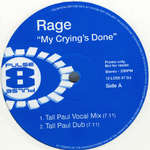 Rage - My Crying's Done EP