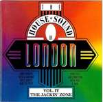 Various - The House Sound Of London - Vol. IV -  - FFRR - Warehouse