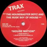 The Housemaster Boyz & The Rude Boy Of House - House Nation - Trax Records - Chicago House