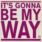 Precious  - It's Gonna Be My Way - EMI - Trance
