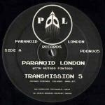 Paranoid London & Mutado Pintado - Transmission 5 - Paranoid London Records - Deep House