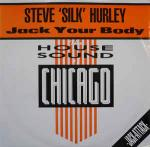 Steve 'Silk' Hurley - Jack Your Body - London Records - Chicago House