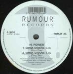 Hi Power - Simba Groove / Cult Of Snap - Rumour Records - Euro House