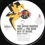 The Housemaster Boyz & The Rude Boy Of House - House Nation - Magnetic Dance - UK House