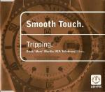 SMOOTH TOUCH - Tripping - CD single