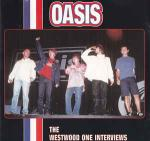 Oasis - The Westwood One Interviews - UFO Records - Indie