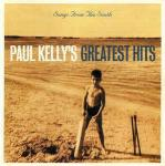 Paul Kelly  - Songs From The South - Paul Kelly's Greatest Hits - White  - Rock