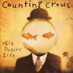 Counting Crows - This Desert Life - DGC - Rock