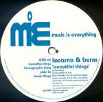 Lacarno & Burns - Beautiful Things - Music Is Everything - Deep House