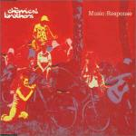 THE CHEMICAL BROTHERS - Music:Response - Maxi 45T x 2