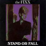 The Fixx - Stand Or Fall - MCA Records - New Wave