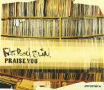 Fatboy Slim - Praise You - Skint - Big Beat