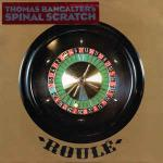 Thomas Bangalter - Spinal Scratch - Roulé - French House