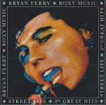 Roxy Music & Bryan Ferry - Street Life - 20 Great Hits - EG - New Wave