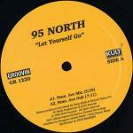 95 North - Let Yourself Go - Groovin Recordings - Deep House