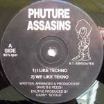 Phuture Assassins - I Like Techno - Boogie Times Records  - Hardcore