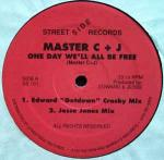 Master C & J - One Day We'll All Be Free - Streetside Records - Chicago House