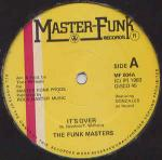 Funk Masters - It's Over - Master Funk Records - Disco