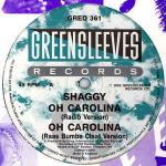 Shaggy & Rayvon - Oh Carolina - Greensleeves Records - Ragga