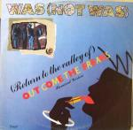 Was (Not Was) - (Return To The Valley Of) Out Come The Freaks - Remixed Version - Geffen Records - Disco