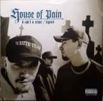 House Of Pain - It Ain't A Crime - XL Recordings - Hip Hop