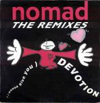 Nomad - (I Wanna Give You) Devotion (The Remixes) - Rumour Records - Warehouse