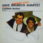 The Dave Brubeck Quartet & Carmen McRae - Tonight Only! - Columbia - Jazz