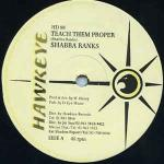 Shabba Ranks - Teach Them Proper - Hawkeye - Ragga