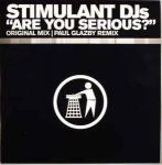 Stimulant DJs - Are You Serious? - Tidy Trax - Hard House