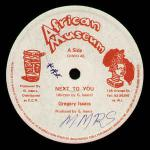 Gregory Isaacs - Next To You / A Few Words - African Museum - Reggae