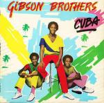 Gibson Brothers - Cuba - Island Records - Disco