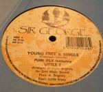 Pure Silk & Little T  - Young Free & Single - Sir George - Reggae