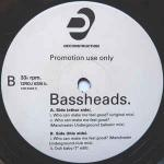 Bassheads - Who Can Make Me Feel Good? - Deconstruction - Progressive