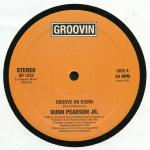Dunn Pearson Jr. - Groove On Down - Groovin Recordings - Disco