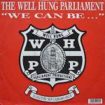 Well Hung Parliament - We Can Be - Cowboy Records - Progressive