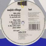 Majick Village - Hot - Fantastic Records - Progressive