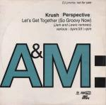 Krush - Let's Get Together (So Groovy Now) (Jam And Lewis Remixes) - A&M PM - R & B