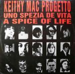 KEITH MAC PROJECT - A Spice Of Life (Uno Spezia De Vita) - Maxi 45T
