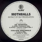 MOTHBALLS - Instinct Of Self Preservation - Maxi 45T