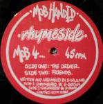 Rhymeside - The Driver / Friends - Mob Handed - Jungle