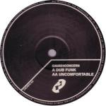 Cause 4 Concern - Dub Funk / Uncomfortable - Cause 4 Concern - Drum & Bass