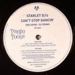 Starlet DJs - Can't Stop Dancin' - Tempo Toons - UK House