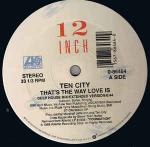 Ten City - That's The Way Love Is - new reissue - Atlantic - Deep House