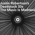 The Deadstock 33's - The Music Is Madness (To Those Who Cannot Hear It) - Darkroom Dubs - Deep House